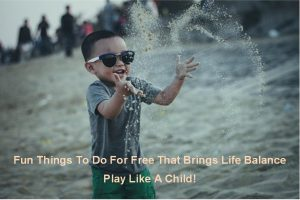 fun things for free play like a child