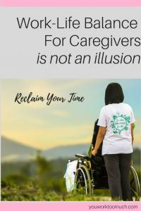 work-life balance for caregivers