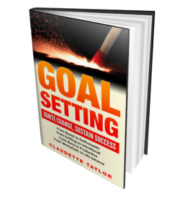 Goal Setting Ignite Change Sustain Success